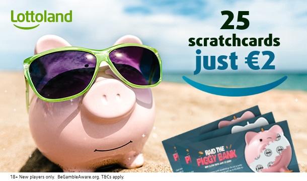 Get 25 Piggy Bank Scratchcards for just €2